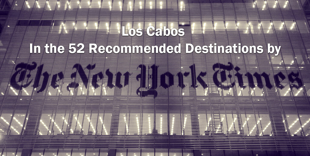 Los Cabos Recommended by The New York Times