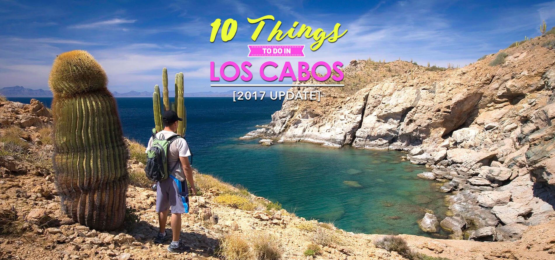Top 10 things to do in los cabos in 2017